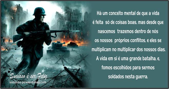Mensagem Motivacional Soldados Numa Guerra