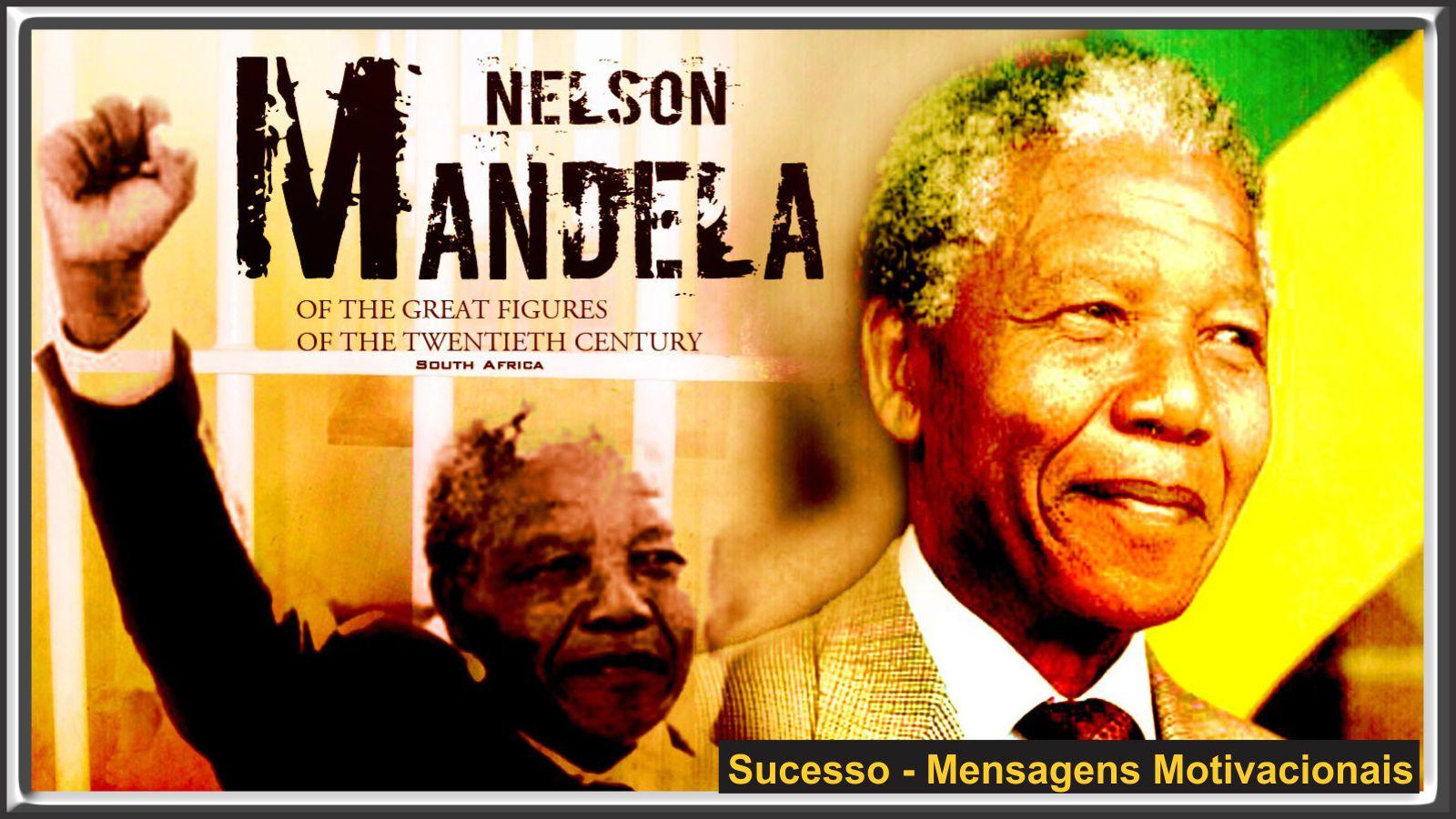 11 Mensagens Motivacionais de Nelson Mandela – Vídeo!